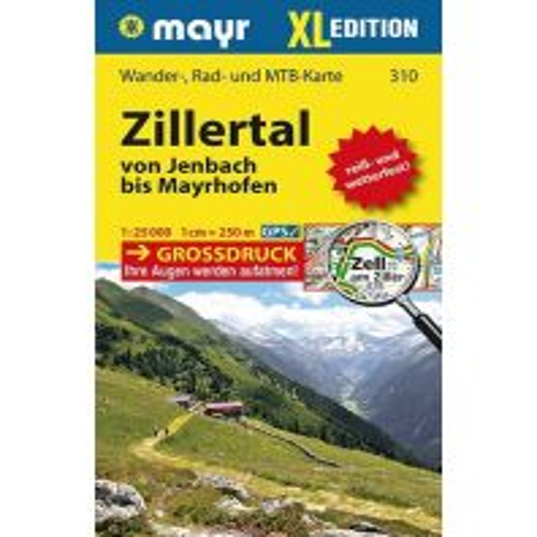 Wanderkarten Tirol Mayr-Wander-, Rad- und MTB-Karte 310, Zillertal XL 1:25.000 Mayr Verlag