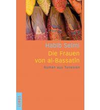 Reiseführer Die Frauen von al-Bassatîn Lenos Verlag