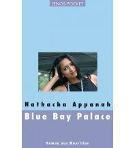 Blue Bay Palace Lenos Verlag