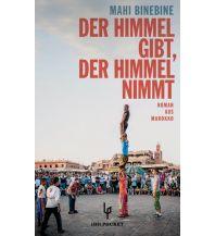 Reiselektüre Der Himmel gibt, der Himmel nimmt Lenos Verlag