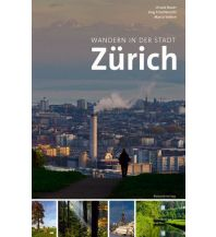 Wandern in der Stadt Zürich Rotpunkt Verlag GmbH & Co KG