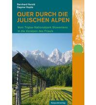 Weitwandern Quer durch die Julischen Alpen Rotpunktverlag rpv