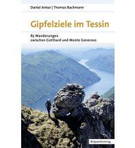 Wanderführer Gipfelziele im Tessin Rotpunktverlag rpv