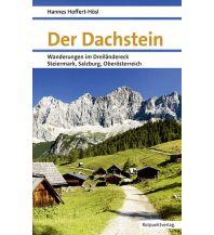 Winterwander- und Schneeschuhführer Der Dachstein Rotpunktverlag rpv