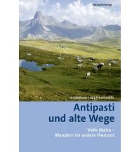 Weitwandern Antipasti und alte Wege Rotpunktverlag rpv