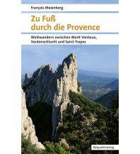 Weitwandern Zu Fuß durch die Provence Rotpunktverlag rpv