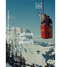 Erzählungen Wintersport Schnee von gestern Verlag Scheidegger & Spiess AG