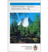 Wanderführer SAC Alpinführer Bündner Alpen 4 - Südliches Bergell, Disgrazia Schweizer Alpin Club