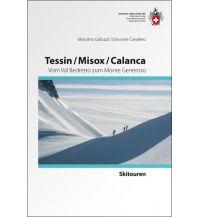 Skitourenführer Schweiz Tessin, Misox, Calanca - Skitourenführer Schweizer Alpin Club