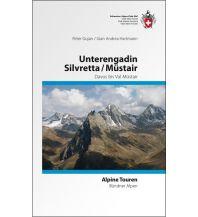 Wanderführer SAC Alpine Touren Silvretta, Unterengadin, Münstertal Schweizer Alpin Club