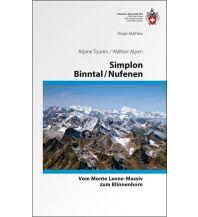 Wanderführer SAC Alpine Touren Simplon, Binntal, Nufenen Schweizer Alpin Club