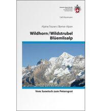 Wanderführer Wildhorn / Wildstrubel / Blüemlisalp Schweizer Alpin Club