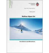 Skitourenführer Schweiz Skitouren Walliser Alpen Ost Schweizer Alpin Club