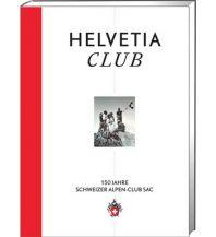 Bergerzählungen Helvetia Club Schweizer Alpin Club