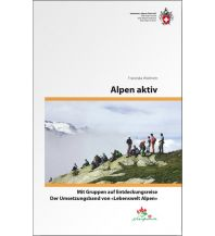Bergtechnik Alpen aktiv Schweizer Alpin Club