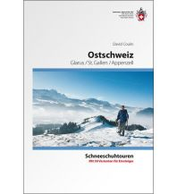 Winterwander- und Schneeschuhführer Ostschweiz Schweizer Alpin Club