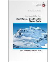 Wanderführer SAC Alpine Touren Mont Dolent, Grand Combin, Pigne d'Arolla Schweizer Alpin Club