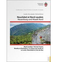 Sportkletterführer Schweiz Neuchâtel et Nord vaudois/Neuenburg und Waadt Nord (2-sprachig) Schweizer Alpin Club