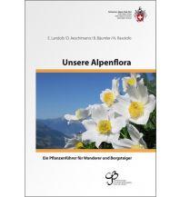 Naturführer Unsere Alpenflora Schweizer Alpin Club