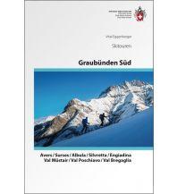 Skitourenführer Schweiz Skitouren Graubünden Süd Schweizer Alpin Club