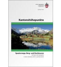 Wanderführer Kantonshöhepunkte der Schweiz Schweizer Alpin Club