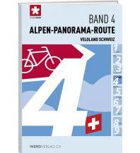Radführer Veloland Schweiz, Band 4 - Alpen-Panorama-Route Werd Verlag Zürich