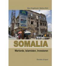 Reiseführer Somalia: Piraten, Warlords, Islamisten Brandes & Aspel Verlag