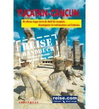 Reiseführer Yucatán-Cancun Reiseführer Unterwegsverlag Manfred Klemann