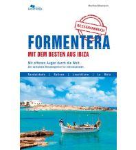 Reiseführer Formentera mit dem Besten aus Ibiza Unterwegsverlag Manfred Klemann