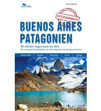 Reiseführer Buenos Aires und Patagonien Unterwegsverlag Manfred Klemann