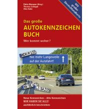 Reiseführer Unterwegs Verlag - Das große Autokennzeichen-Buch Unterwegsverlag Manfred Klemann