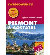 Reiseführer Piemont & Aostatal - Reiseführer von Iwanowski Iwanowski GmbH. Reisebuchverlag