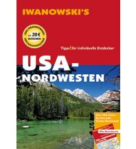 Reiseführer USA-Nordwesten - Reiseführer von Iwanowski Iwanowski GmbH. Reisebuchverlag