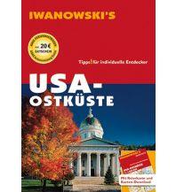 Reiseführer USA Ostküste - Reiseführer von Iwanowski Iwanowski GmbH. Reisebuchverlag