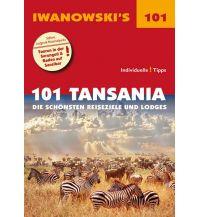 Reiseführer 101 Tansania - Reiseführer von Iwanowski Iwanowski GmbH. Reisebuchverlag
