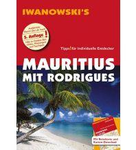 Reiseführer Mauritius mit Rodrigues - Reiseführer von Iwanowski Iwanowski GmbH. Reisebuchverlag