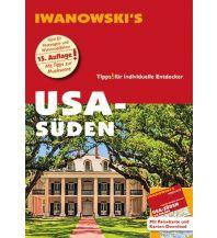 Reiseführer USA-Süden - Reiseführer von Iwanowski Iwanowski GmbH. Reisebuchverlag