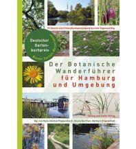 Naturführer Der Botanische Wanderführer für Hamburg und Umgebung DÖLLING & GALITZ