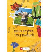 Outdoor Kinderbücher Mein erstes Tourenbuch Josef Berg Verlag im Bruckmann Verlag