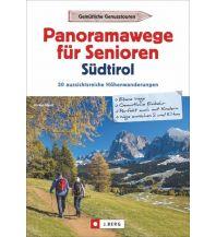 Wanderführer Panoramawege für Senioren Südtirol Josef Berg Verlag im Bruckmann Verlag