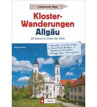 Reiseführer Klosterwanderungen Allgäu Josef Berg Verlag im Bruckmann Verlag