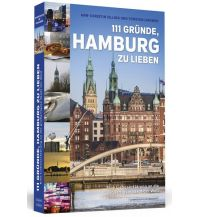 Reiseführer 111 Gründe, Hamburg zu lieben Schwarzkopf & Schwarzkopf
