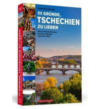 Reiseführer 111 Gründe, Tschechien zu lieben Schwarzkopf & Schwarzkopf