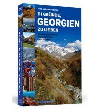 Reiseführer 111 Gründe, Georgien zu lieben Schwarzkopf & Schwarzkopf