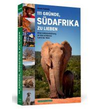 Reiseführer 111 Gründe, Südafrika zu lieben Schwarzkopf & Schwarzkopf