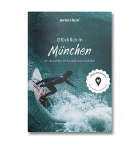 Reiseführer Glücklich in München Süddeutsche Zeitung