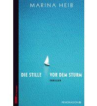 Törnberichte und Erzählungen Die Stille vor dem Sturm Pendragon Verlag Günther Butkus