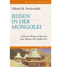Reiseerzählungen Reisen in der Mongolei Edition Erdmann GmbH Thienemann Verlag