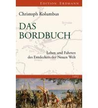 Törnberichte und Erzählungen Das Bordbuch Edition Erdmann GmbH Thienemann Verlag