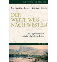 Reiseerzählungen Der weite Weg nach Westen Edition Erdmann GmbH Thienemann Verlag
